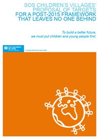 SOS Children´s Villages´Proposal of Targets for a Post-2015 Framework that Leaves No One Behind
