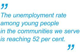 The unemployment rate among young people in the communities we serve is reaching 52 per cent  says SOS Children's Villages Spain
