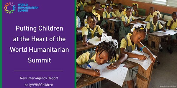 Putting children at the heart of the World Humanitarian Summit